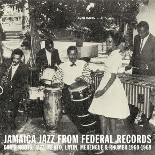 Jamaica Jazz Federal Records Carib Roots / Var - Jamaica Jazz Federal Records: Carib Roots / Var