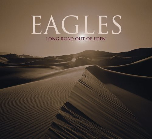 Eagles-Long Road Out of Eden [Digipak]