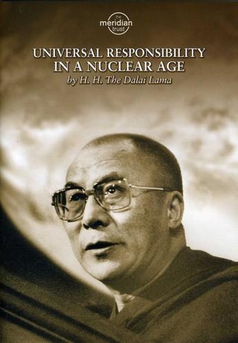Dalai Lama: Universal Responsibility in a Nuclear Age