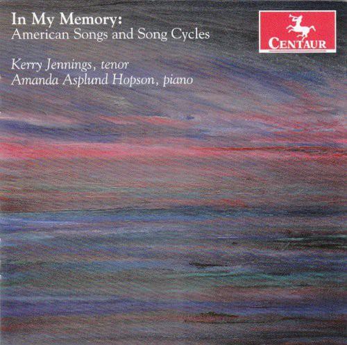 In My Memory: American Songs & Song Cycles