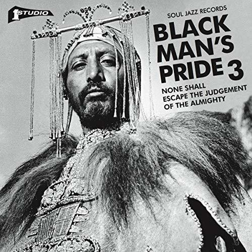 Soul Jazz Records Presents - Studio One Black Man's Pride 3: None Shall Escape The Judgement Of TheAlmighty