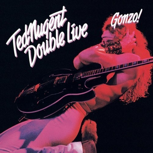 Ted Nugent - Double Live Gonzo (Blus) [Remastered] (Jpn)