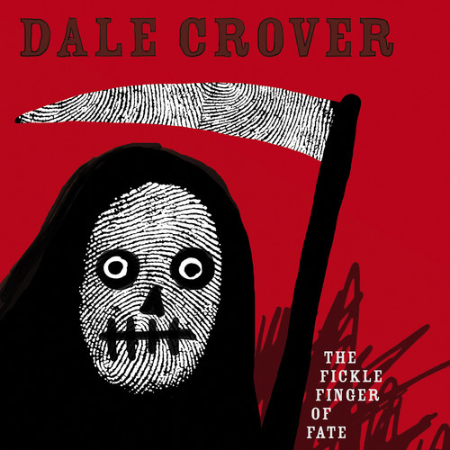 Dale Crover - The Fickle Finger Of Fate [White LP]