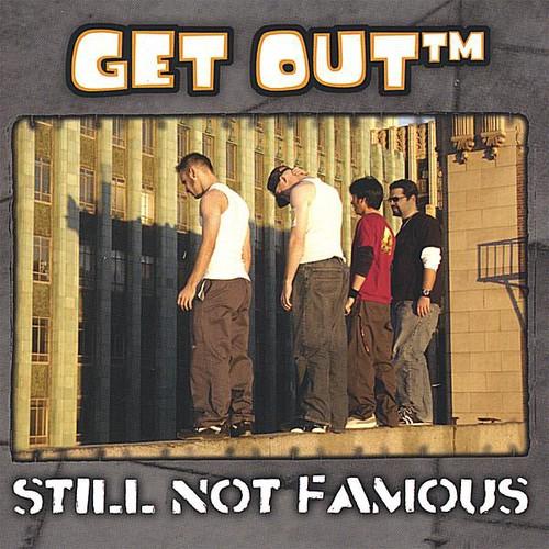 Still Not Famous