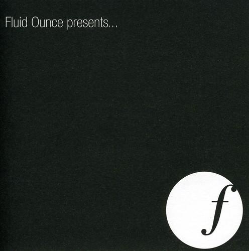 Fluid Ounce Presents
