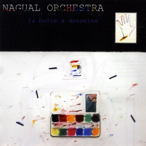 Nagual Orchestra : La Boate a Desseins