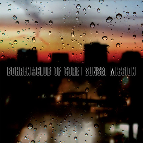 Bohren & Der Club Of Gore - Sunset Mission [2LP]