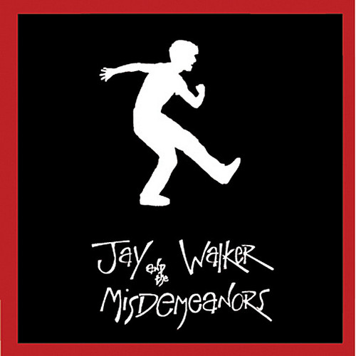 Jay Walker & the Misdemeanors