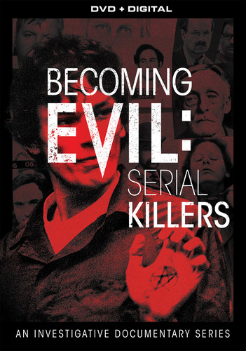 Becoming Evil Serial Killers: Documentary Series