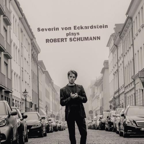 Severin von Eckardstein Plays Robert Schumann