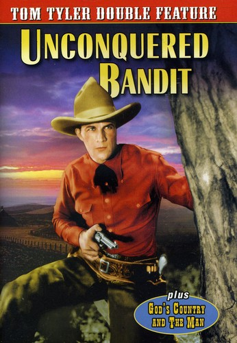 Unconquered Bandit /  God's Country and the Man