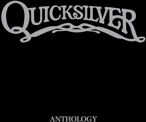 Quicksilver Anthology