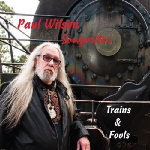 Trains & Fools