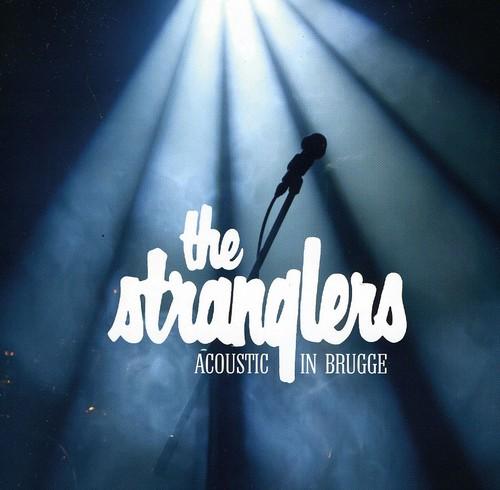 Stranglers - Acoustic In Brugge [Import]