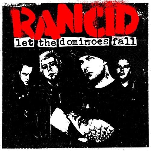 Rancid - Let The Dominoes Fall [Digipak]