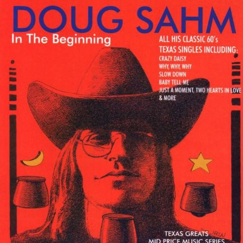 Doug Sahm - In The Beginning