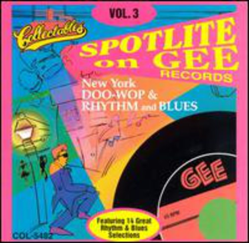 Spotlite On Gee Records, Vol.3