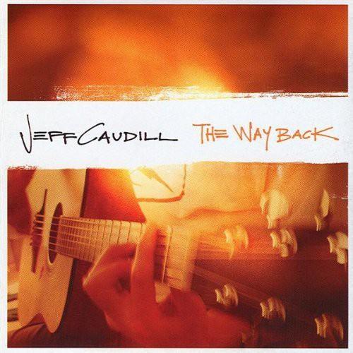 Jeff Caudill-The Way Back
