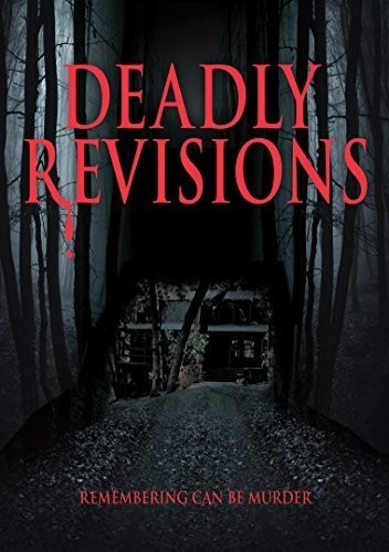 Deadly Revisions