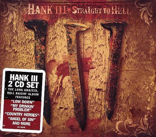 Hank Williams III - Straight to Hell [Edited] [Digipak]