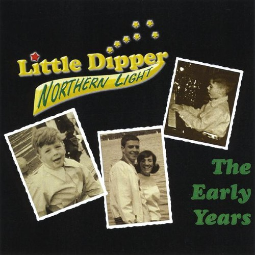 Little Dipper-The Early Years