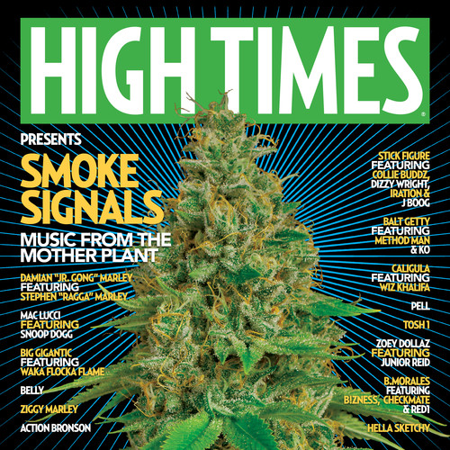 High Times Presents - High Times Presents: SMOKE SIGNALS MUSIC FROM THE MOTHER PLANT VOL. 1