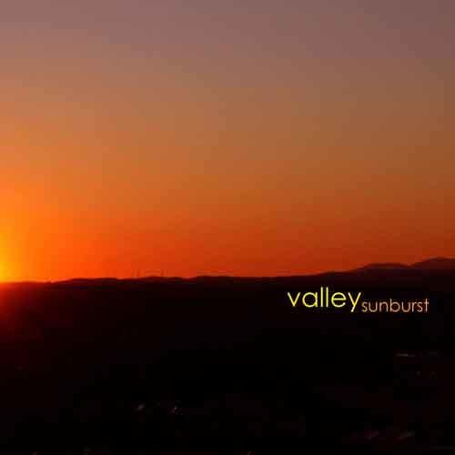 Valley - Sunburst