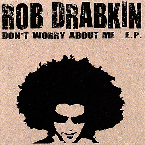 Don't Worry About Me EP