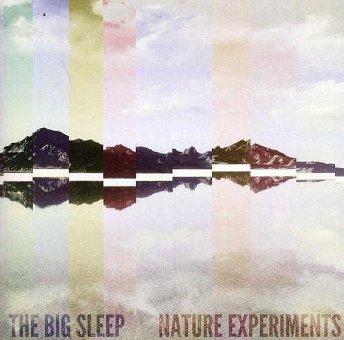 Big Sleep - Nature Experiments