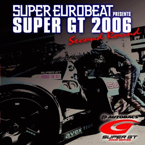 Super GT2006 2nd Round [Import]