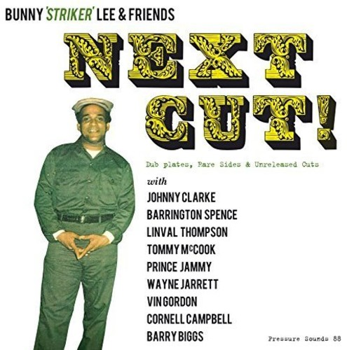 Bunny Lee Striker & Friends - Next Cut