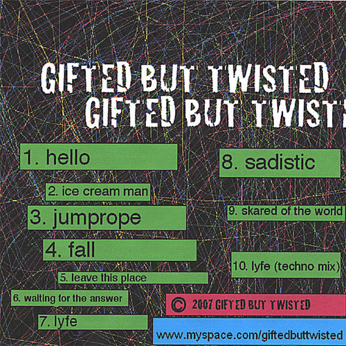 Gifted But Twisted