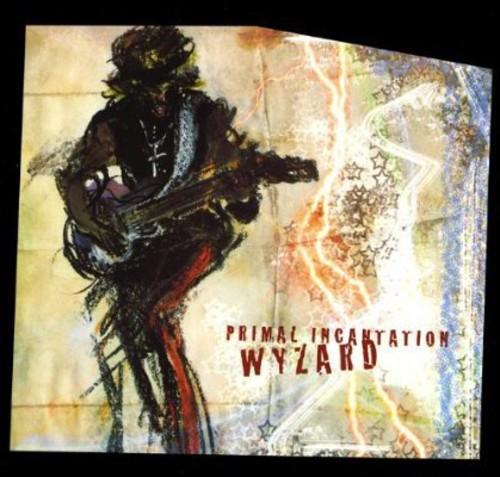 Wyzard - Primal Incantation