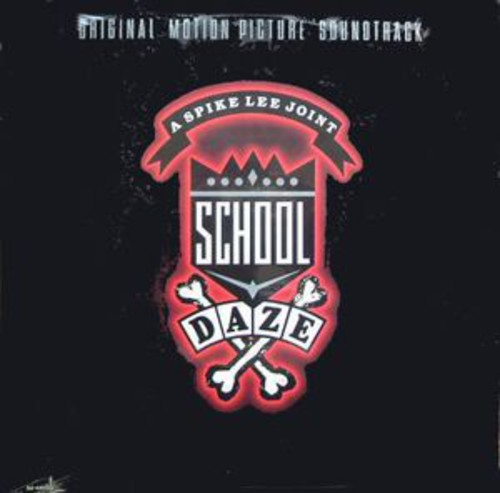 School Daze (Original Soundtrack)