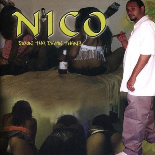 Nico Doin Tha Damn Thang