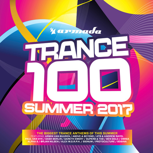 Trance 100: Summer 2017 /  Various [Import]