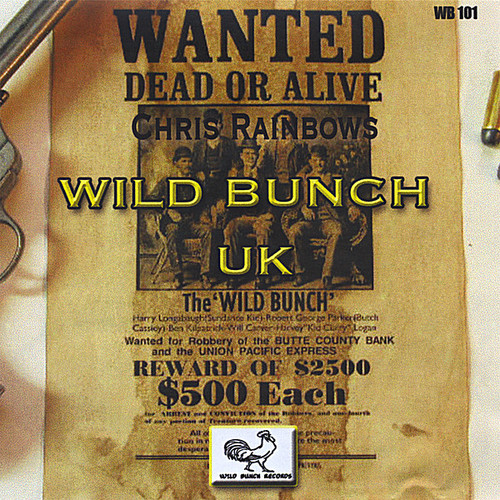 Chris Rainbows Wild Bunch UK