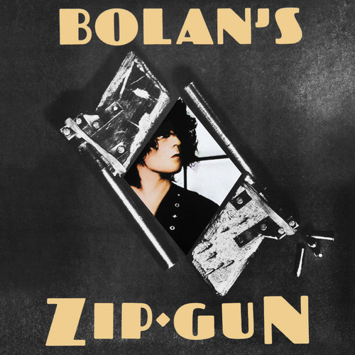 T. Rex - Bolan's Zip Gun [LP]