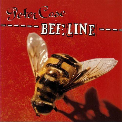 Peter Case - Beeline