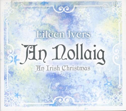 Eileen Ivers - Nollaig: An Irish Cheistmas