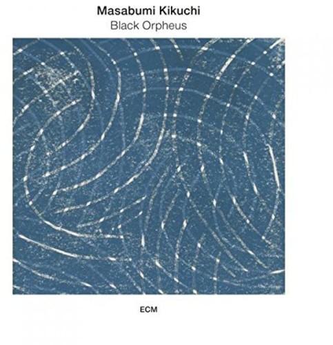 Masabumi Kikuchi - Black Orpheus