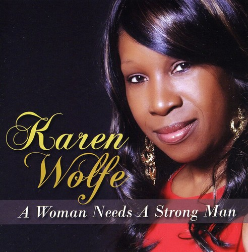 Woman Needs a Strong Man