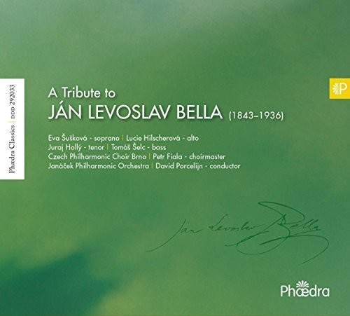 Janacek Philharmonic Orchestra - Tribute To Jan Levoslav Bella (Uk)