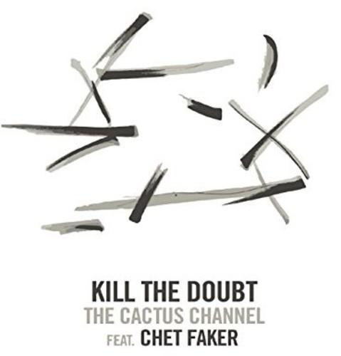 Kill the Doubt