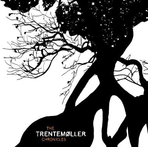 The Trentemoller Chronicles