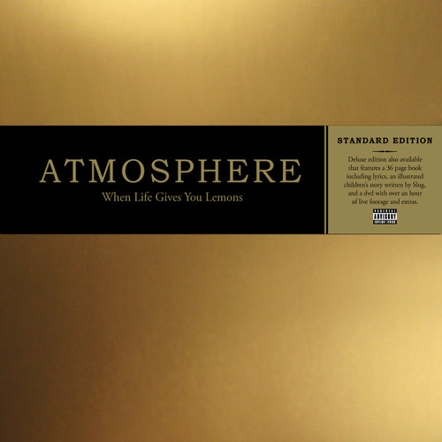 Atmosphere - When Life Gives You Lemons You Paint That Shit Gol