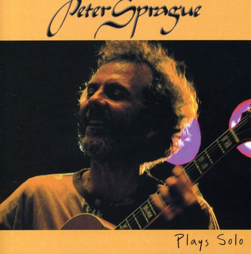 Peter Sprague Plays Solo