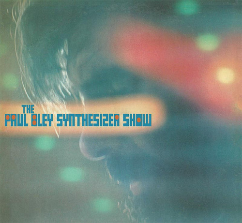 Paul Bley Synthesizer Show