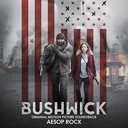 Aesop Rock - Bushwick (Original Motion Picture Soundtrack)