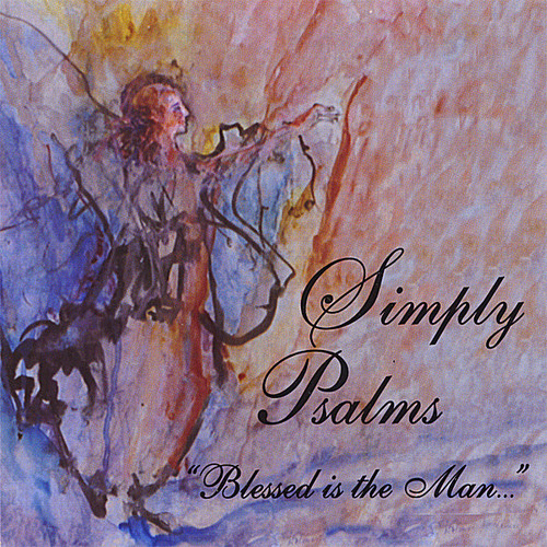 Simply Psalms-Blessed Is the Man